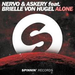 Alone (feat. Brielle Von Hugel) - Nervo, Askery, Brielle Von Hugel