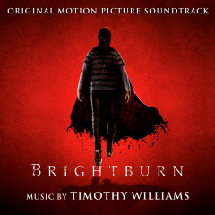 Brightburn (Original Motion Picture Soundtrack) - Timothy Williams