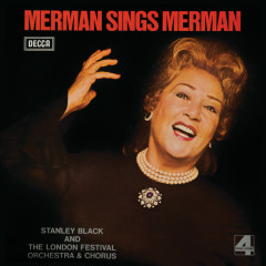 Merman Sings Merman - Ethel Merman, London Festival Orchestra, London Festival Chorus, Stanley Black