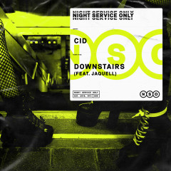 Downstairs (feat. Jaquell) - CID, Jaquell