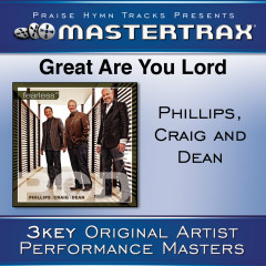 Great Are You Lord [Performance Tracks] - Phillips,  Craig & Dean