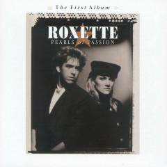 Pearls Of Passion (Extended Version) - Roxette