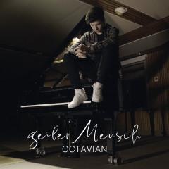 Geiler Mensch - Octavian