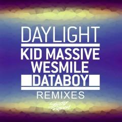 Daylight (Remixes) - Kid Massive, WeSmile, Databoy