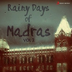 Rainy Days of Madras, Vol. 2
