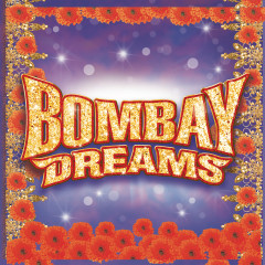 Bombay Dreams (Original London Cast Recording) - Andrew Lloyd Webber, A.R. Rahman, Original London Cast of Bombay Dreams