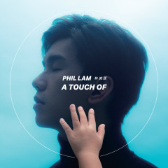 A Touch Of - Phil Lam