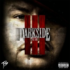 Darkside III - Fat Joe