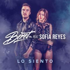 Lo siento (feat. Sofía Reyes) - Beret, Sofia Reyes