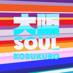 Osaka Soul - Kobukuro