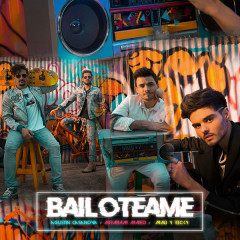 Bailoteáme (Single) - Agustin Casanova, Abraham Mateo, Mau Y Ricky