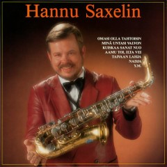 Hannu Saxelin - Hannu Saxelin