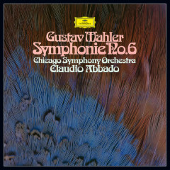 Mahler: Symphony No. 6 - Chicago Symphony Orchestra, Claudio Abbado