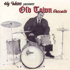 Hy Weiss Presents: Old Town Records - Various Artists