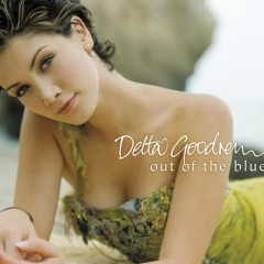 Out Of The Blue - Delta Goodrem