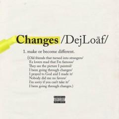 Changes - DeJ Loaf