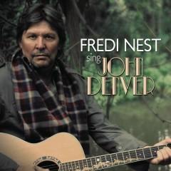 Sing John Denver - Fredi Nest