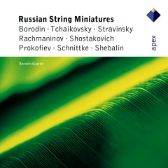 Russian String Miniatures  -  APEX - Borodin Quartet