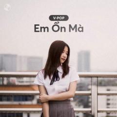 Em Ổn Mà - Various Artists