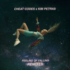 Feeling of Falling (Remixes) - Cheat Codes, Kim Petras