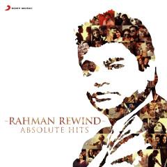 Rahman Rewind: Absolute Hits - A.R. Rahman