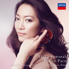 Franck & R.Strauss: Violin Sonatas, Takemitsu: Hika - Akiko Suwanai, Pace Ennrico