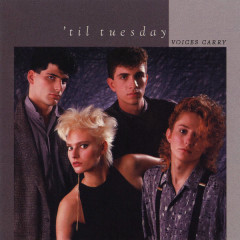 Voices Carry (Expanded Edition) - 'Til Tuesday