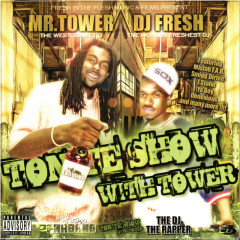 Tonite Show With Tower - Dj Fresh