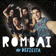 De Fiesta (Deluxe Version) - Rombai