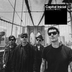 Capital Inicial Acústico NYC (Ao Vivo) [Deluxe] - Capital Inicial