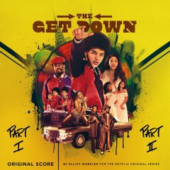 The Get Down (Score Soundtrack from the Netflix Original Series)