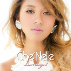 Luv Songs 2 - Che'Nelle