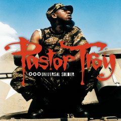 Universal Soldier - Pastor Troy