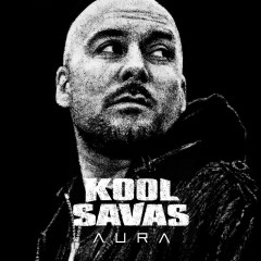 Aura (Exclusive Version) - Kool Savas