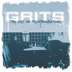 The Art of Transformation - Grits