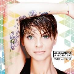 Vivere a colori - Alessandra Amoroso