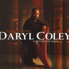 Compositions: A Decade Of Song - Daryl Coley