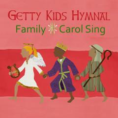 Getty Kids Hymnal - Family Carol Sing - Keith & Kristyn Getty