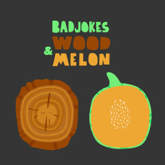 Wood & Melon (Single)
