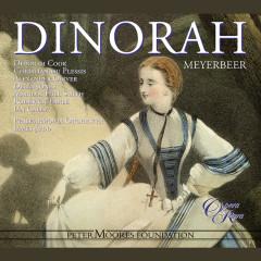 Meyerbeer: Dinorah - Deborah Cook, Christian Du Plessis, Alexander Oliver, Della Jones, Marilyn Hill Smith