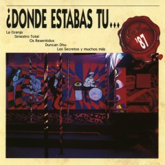 Donde estabas tu... en el 87? - Various Artists