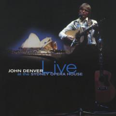 John Denver Live At The Sydney Opera House - John Denver