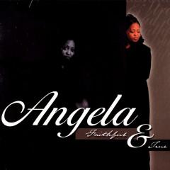 Faithful & True - ANGELA