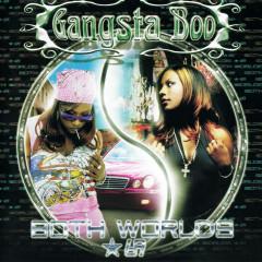 Both Worlds, *69 - Gangsta Boo