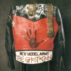 The Ghost of Cain (Bonus Content) - New Model Army