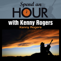 Spend an Hour with Kenny Rogers - Kenny Rogers
