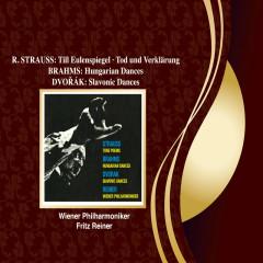 R. Strauss: Till Eulenspiegel; Tod und Verklärung / Brahms: Hungarian Dances / Dvorak: Slavonic Dances - Fritz Reiner, Wiener Philharmoniker