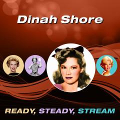 Ready, Steady, Stream - Dinah Shore