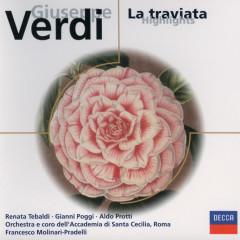 Verdi: La traviata (highlights) - Renata Tebaldi, Gianni Poggi, Aldo Protti, Orchestra dell'Accademia Nazionale di Santa Cecilia, Francesco Molinari-Pradelli