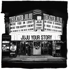 YOUR STORY - JUJU